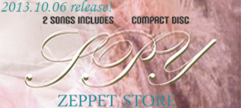 ZEPPET STORE NEW SINGLE SPY